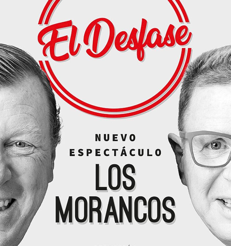 44 FTEE – Los Morancos «El desfase»