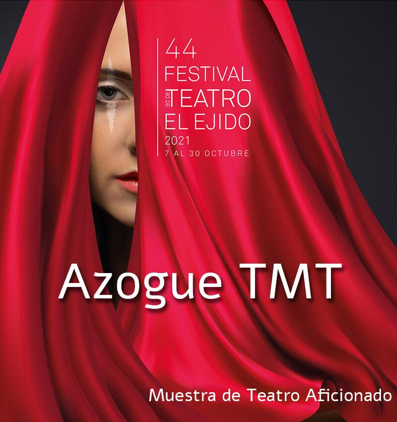 MTA – Azogue TMT «Bodas de sangre»