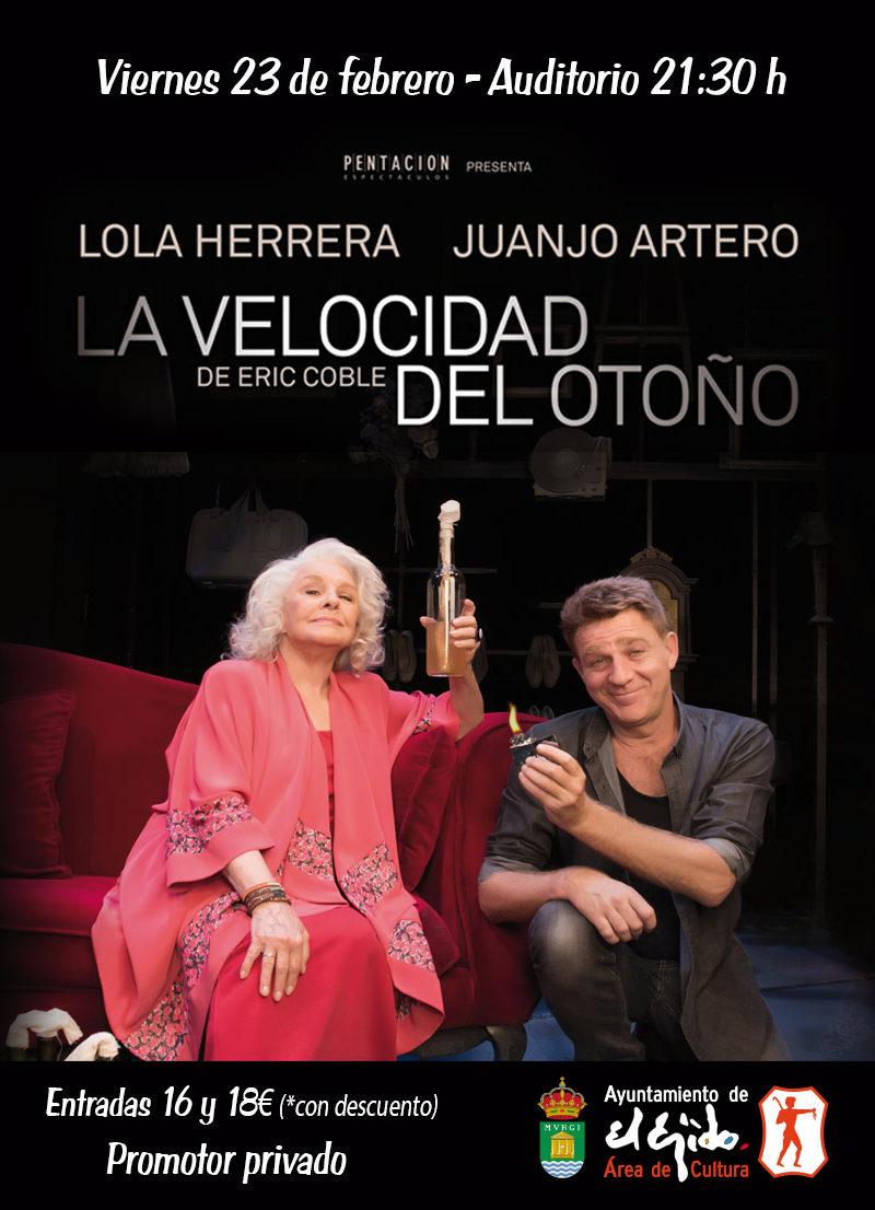 """Lola Herrera y Juanjo Artero """"La velocidad el otoño"""" – Viernes 23 de febrero, Auditorio de El Ejido 21:30 h"""