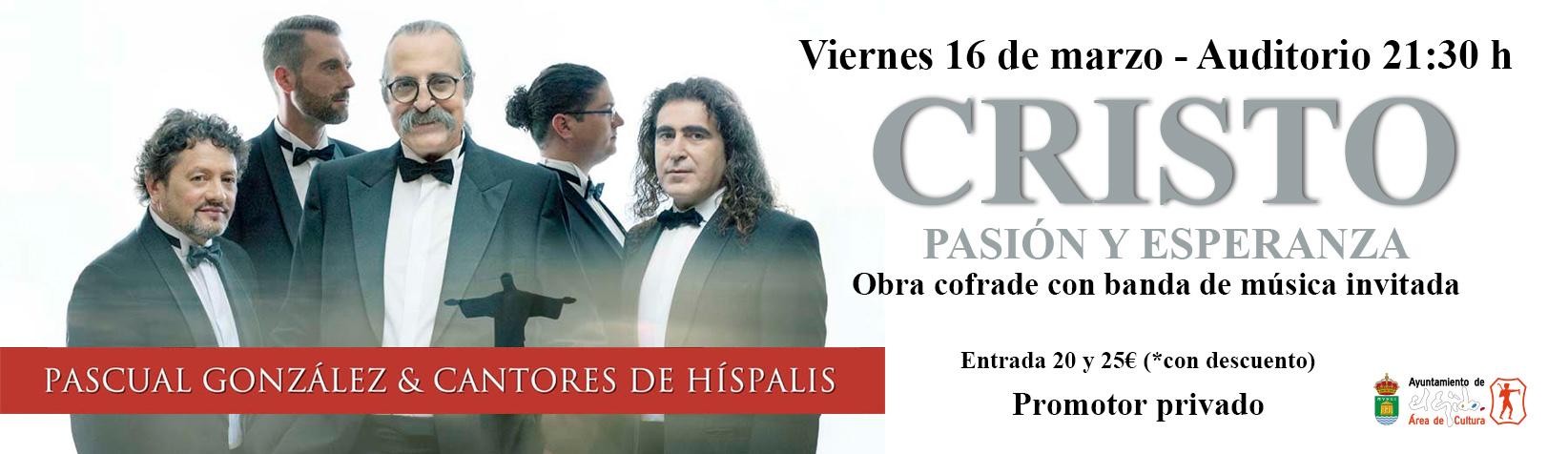 """Pascual González y Cantores de Híspalis """"Cristo, Pasión y Esperanza"""""""