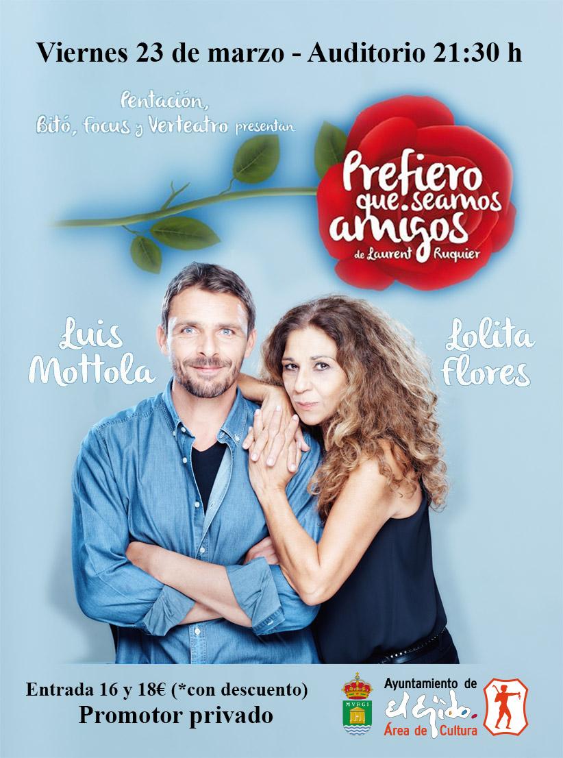 """Lolita Flores y Luis Mottola """"Prefiero que seamos amigos"""" – Viernes 23 de marzo, Auditorio de El Ejido 21:30 h"""