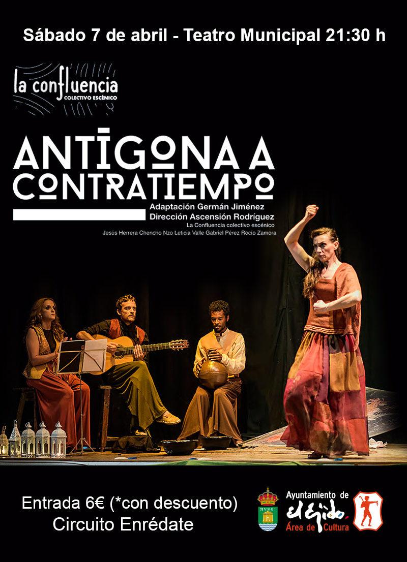 """La Confluencia """"Antígona de Sófocles"""" – Sábado 7 de abril, Teatro Municipal de El Ejido 21:30"""
