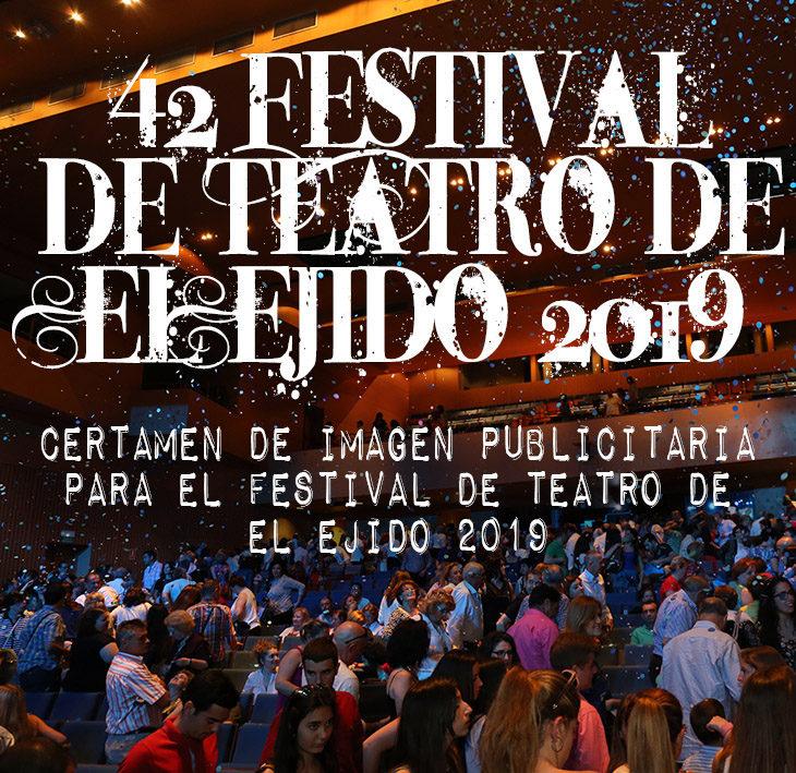 Certamen de imagen publicitaria para el Festival de Teatro de El Ejido 2019