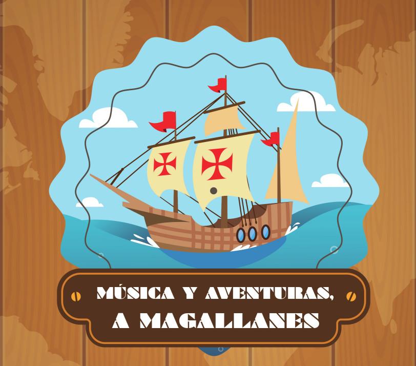 """Invierno primavera 19 – Teatro para centros educativos """"Música y aventuras: a Magallanes"""""""