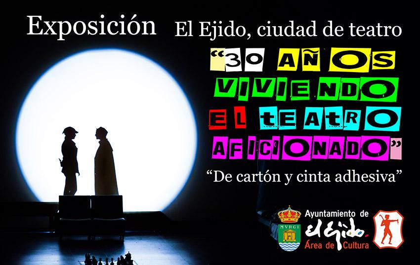 Invierno primavera 19 – Exposición: El Ejido, ciudad de teatro