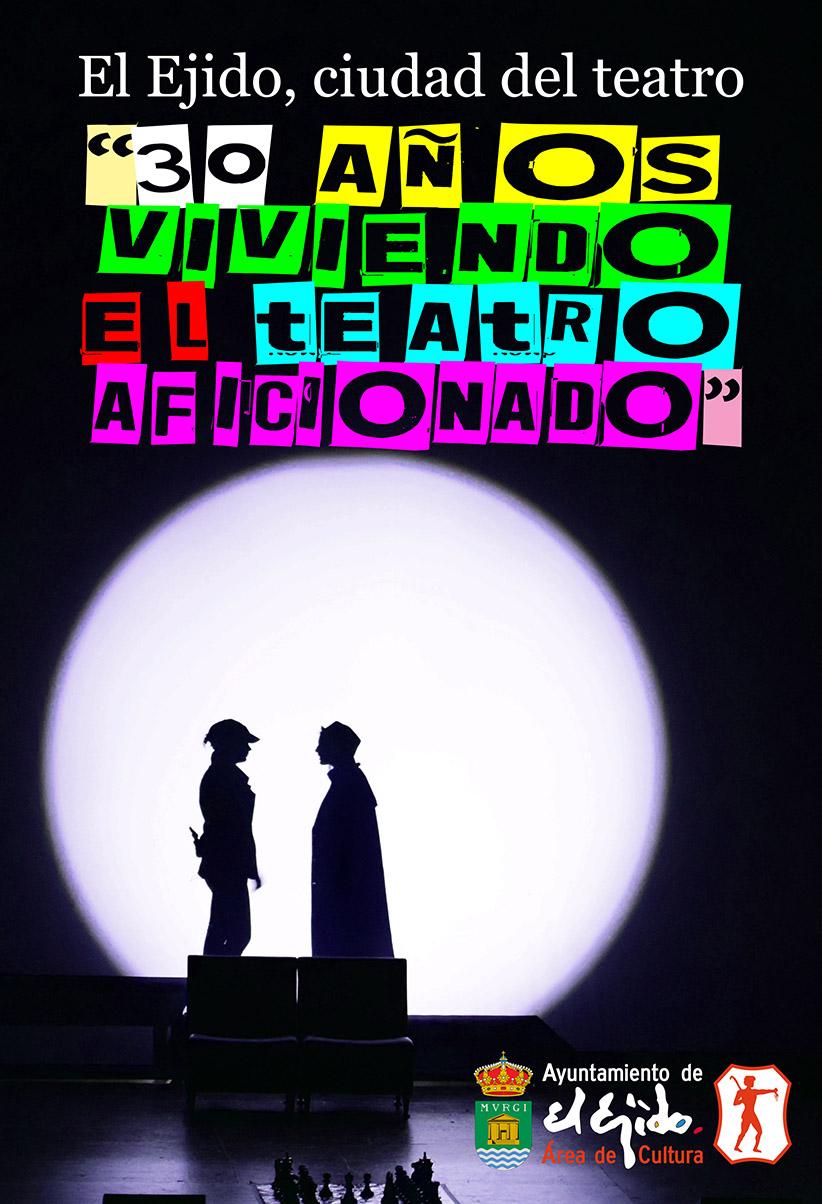 Invierno primavera 19 – Exposición: El Ejido, ciudad del teatro