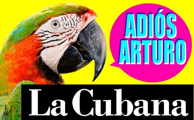 FTE19 06 al 09/06/19 La Cuabana – Adiós Arturo