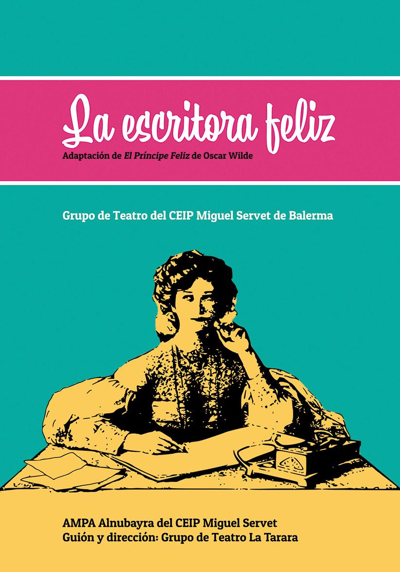 """MTA19 AMPA Alnubayra CEIP Miguel Servet """"La escritora feliz"""""""