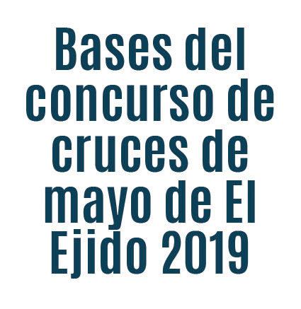 Bases del concurso de cruces de mayo de El Ejido 2019