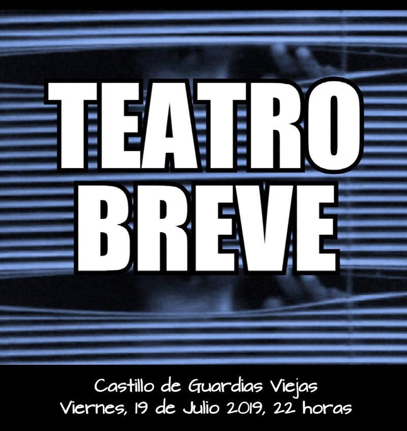 Teatro de Verano 2019 – Castillo de Guardias Viejas – Encuentro de teatro breve