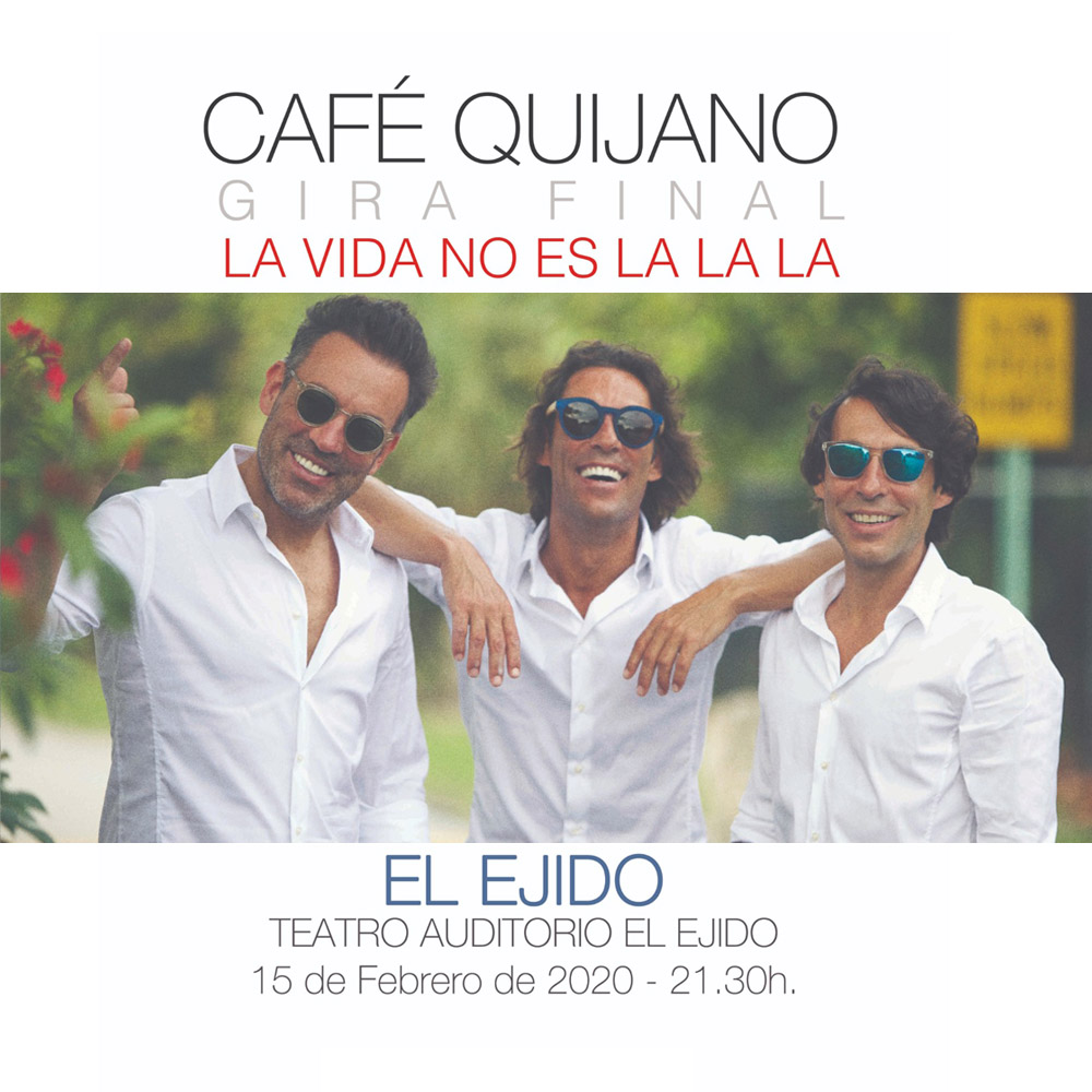 "Café Quijano ""La vida no es la la la"""