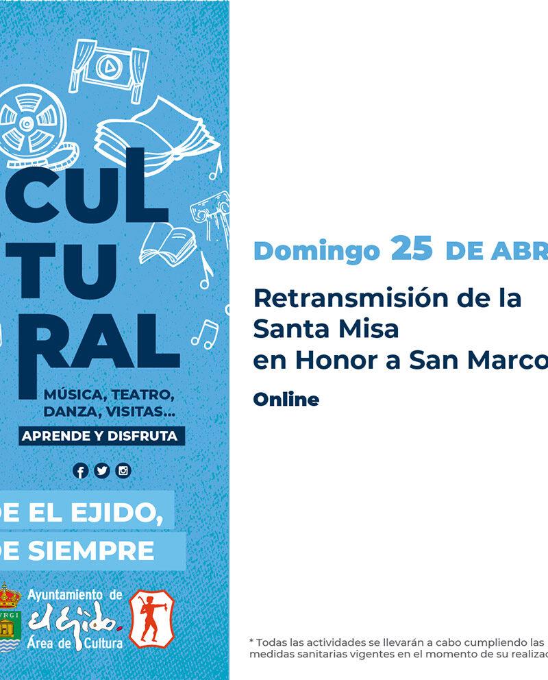 Santa Misa en honor a San Marcos 25 de abril – El Ejido Cultural 2021