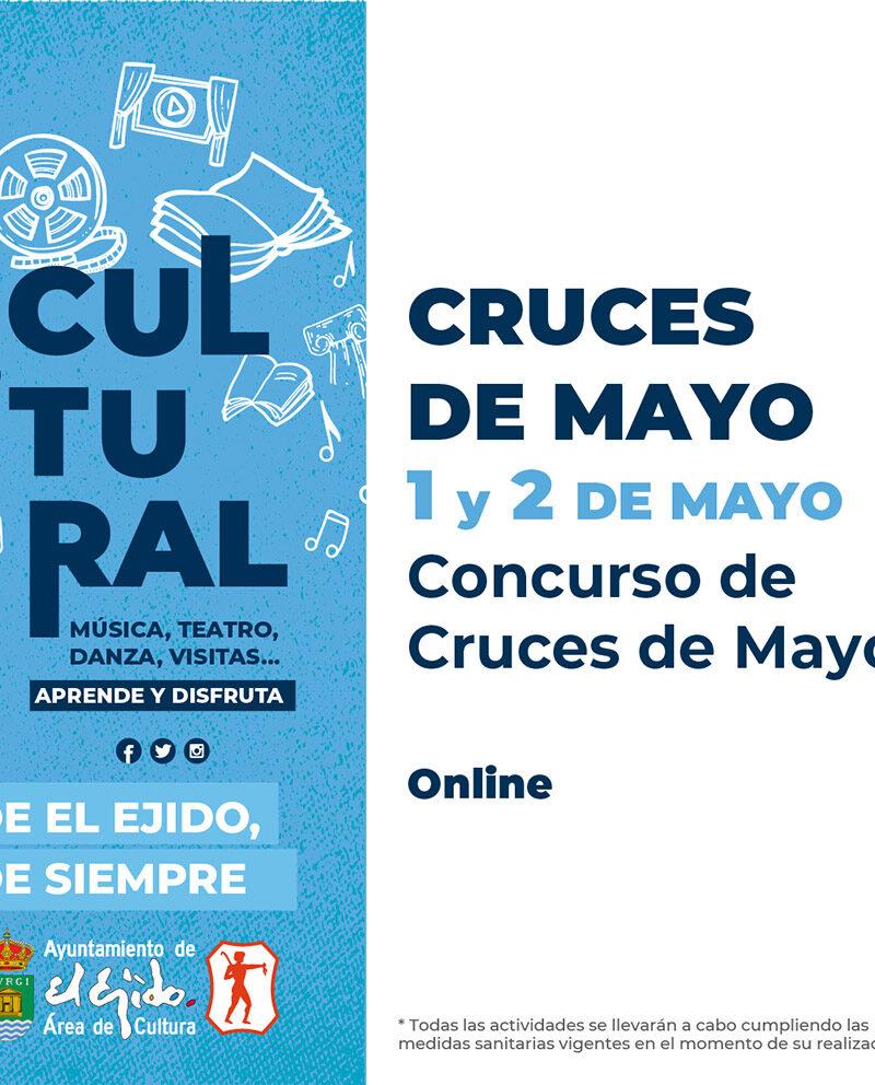 Concurso de Cruces de Mayo 1 y 2 de mayo – El Ejido Cultural 2021