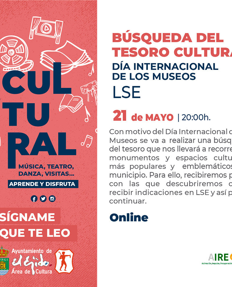 Búsqueda del tesoro cultural 21 de mayo – El Ejido Cultural 2021