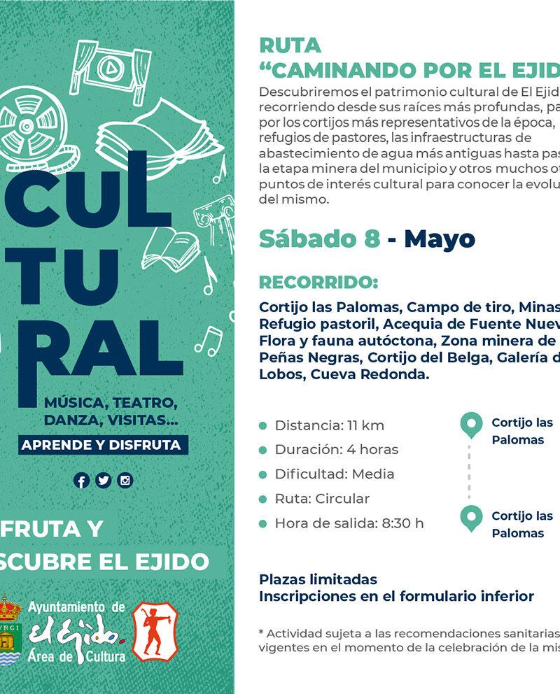 Ruta caminando por El Ejido 8 de mayo – El Ejido Cultural 2021