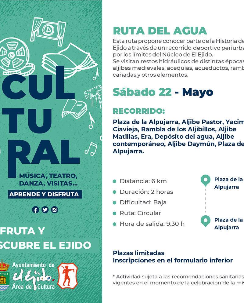Ruta del agua 22 de mayo – El Ejido Cultural 2021