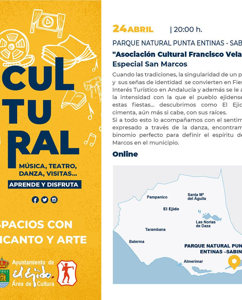 Asoc. Cult. Francisco Velarde «Especial San Marcos» 24 de abril – El Ejido Cultural 2021