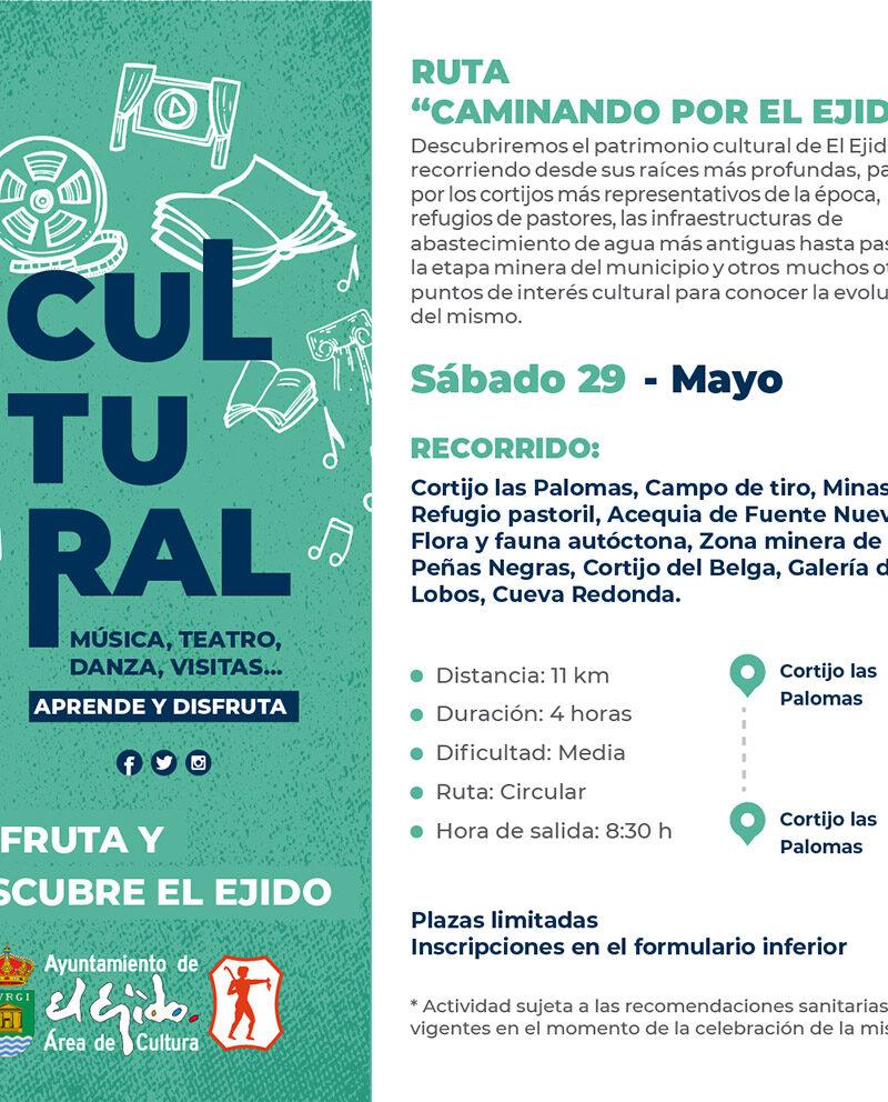 Ruta caminando por El Ejido 29 de mayo – El Ejido Cultural 2021