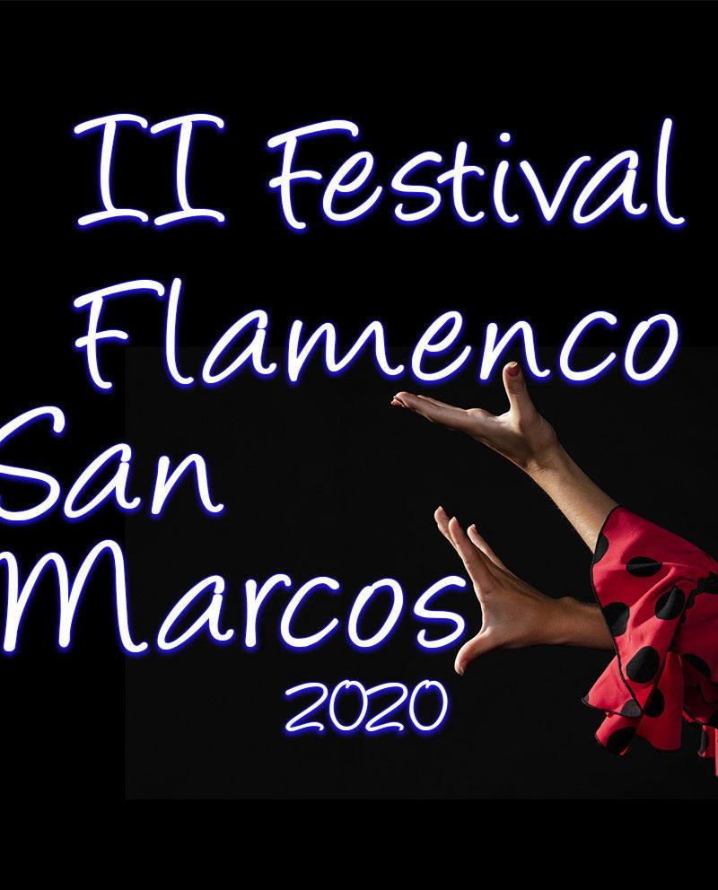 II Festival de Flamenco San Marcos 2020