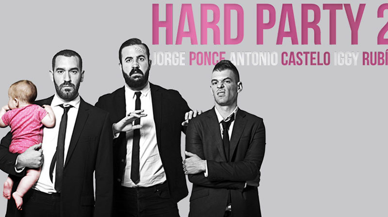 Jorge Ponce, Antonio Castelo e Iggy Rubín «Hard Party 2»