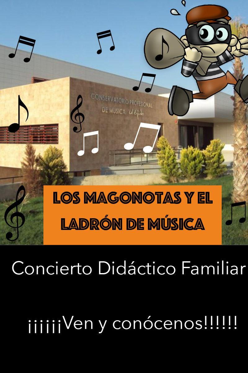 """Otras actividades: Conservatorio """"Los magonotas y el ladrón de música"""""""