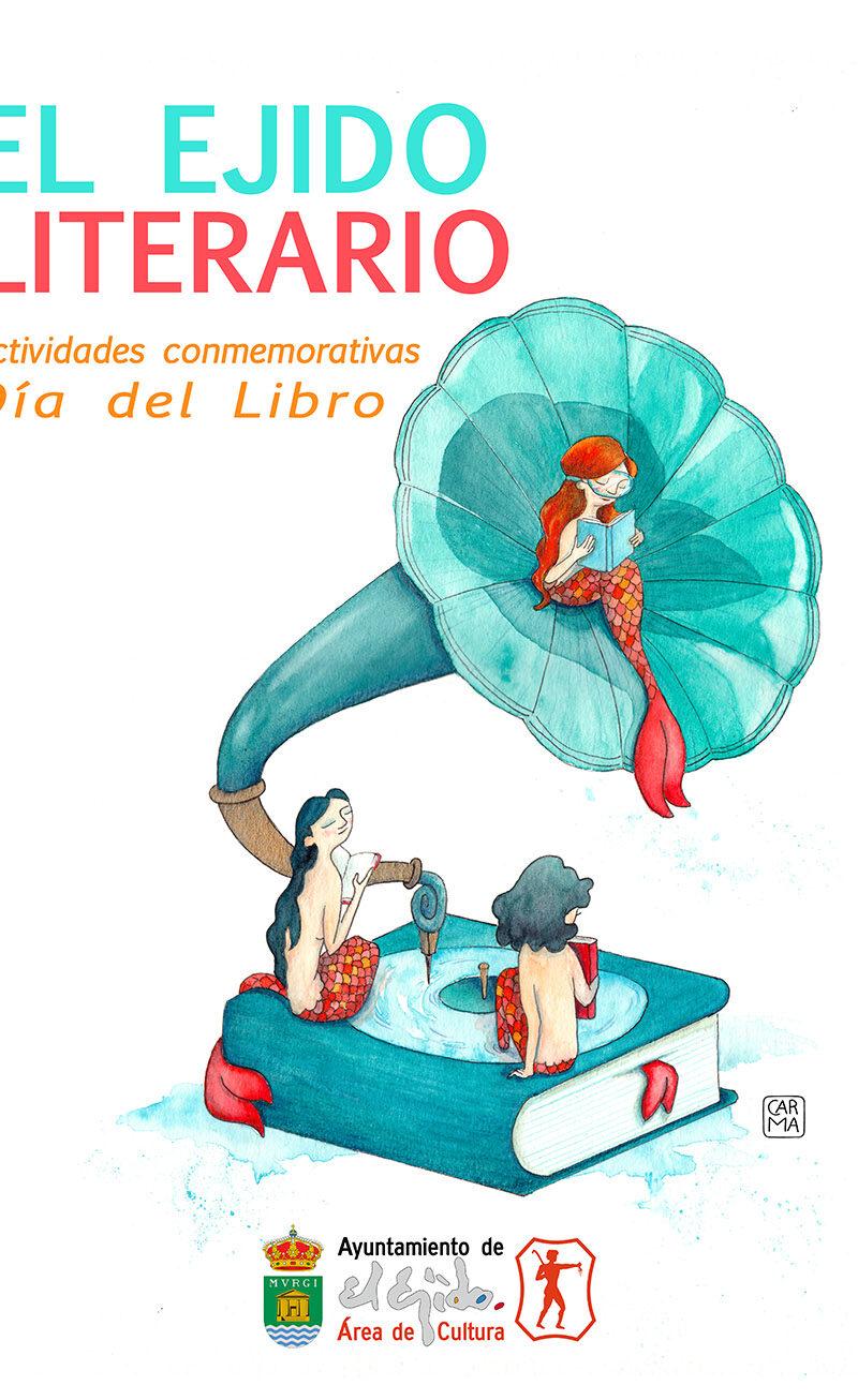 Semana del libro del 16 al 23 de abril – El Ejido Cultural 2021
