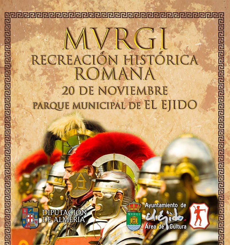 MVRGI Recreación histórica romana – Sábado 20 de noviembre – Parque Municipal de El Ejido