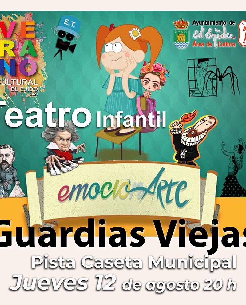 Verano Cultural 2021 – Teatro infantil «Emocionarte» – Guardias Viejas